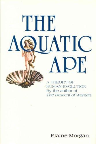 The Aquatic Ape
