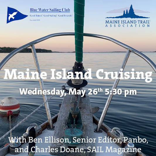 MAINE ISLAND TRAIL ASSOCIATION: Zoom Presentation Featuring Yours Truly